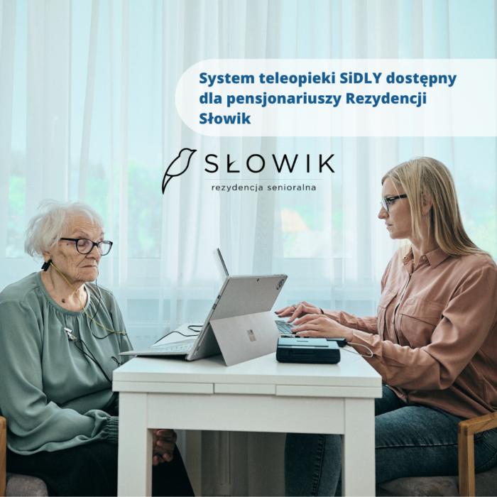 System teleopieki SiDLY już dostępny dla pensjonariuszy Rezydencji Słowik …