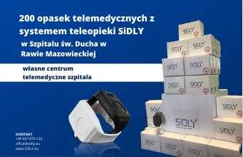 Pionierskie wdrożenie 200 opasek telemedycznych wraz z systemem  teleopieki SiDLY do Sz …